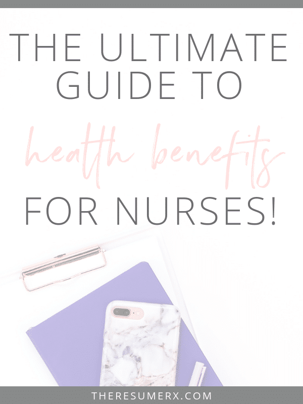 Nurse Benefits Boot Camp: PART 1 (Health Benefits)