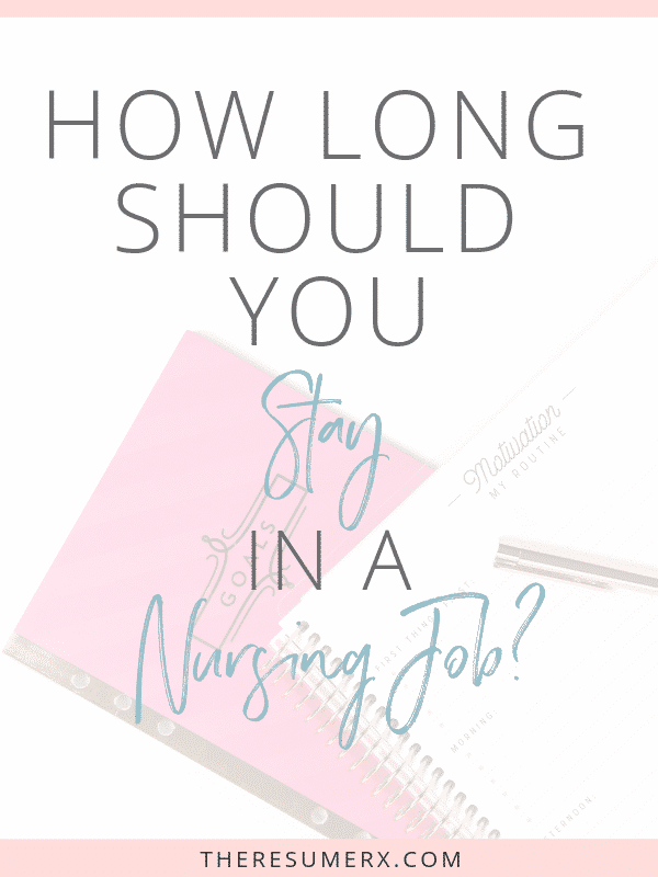 How Long Should You Stay in a Nursing Job?