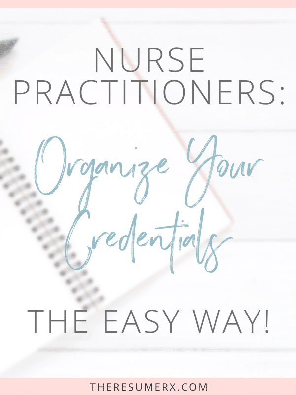 [VIDEO] Easy Credential Organization for Nurse Practitioners