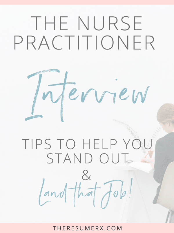 [VIDEO] How to Rock that Nurse Practitioner Interview!