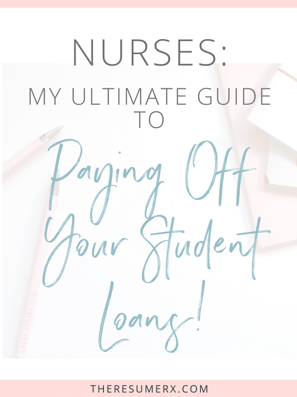 The Resume Rx's Ultimate Guide to Paying Off Student Loans!