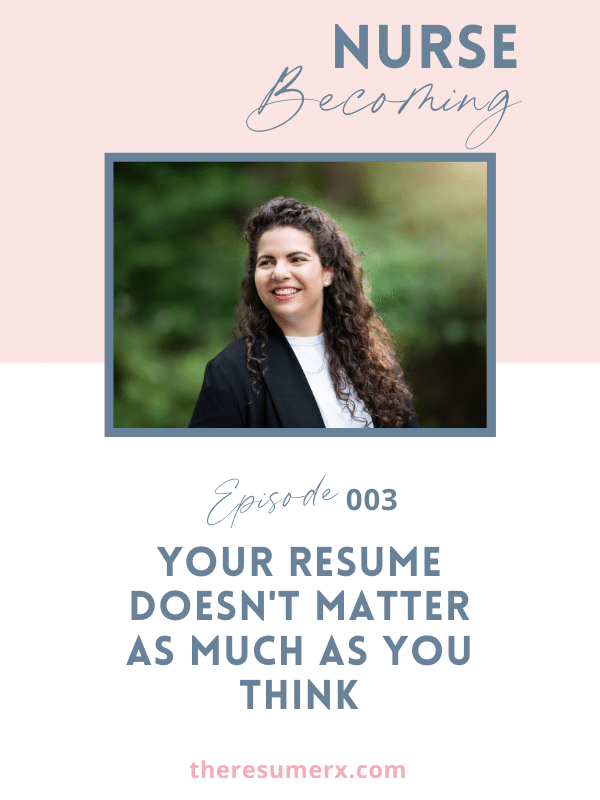 #003 Your Résumé Doesn't Matter as Much as You Think