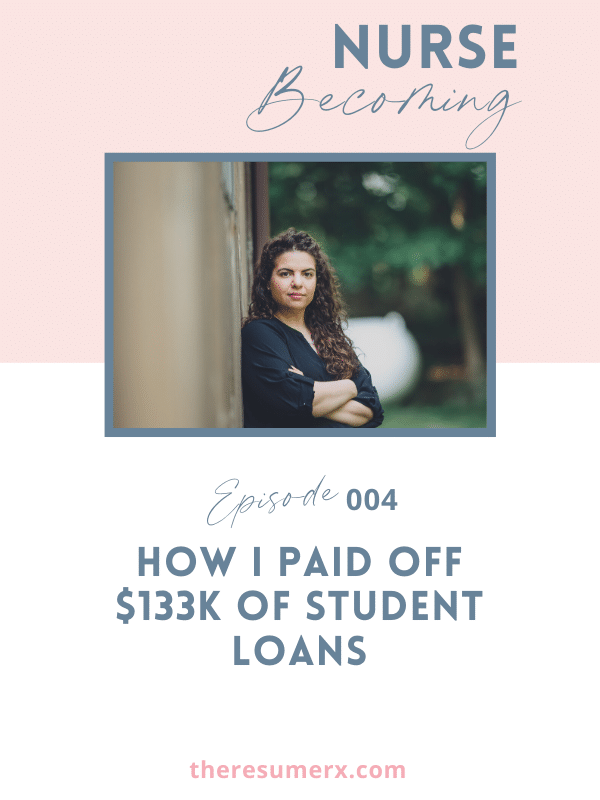 #004 How I Paid Off $133k of Student Loans