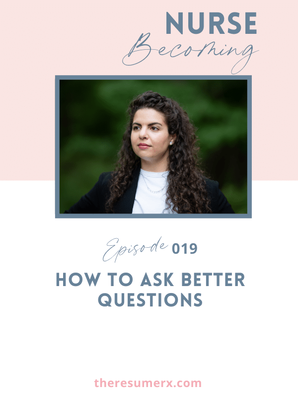 #019 How to Ask Better Questions