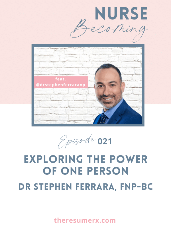 #021 Exploring the Power of One Person with Stephen Ferrara