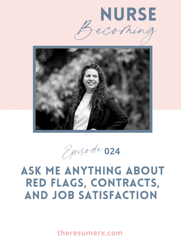 #024 Ask Me Anything About Red Flags, Contracts, and Job Satisfaction