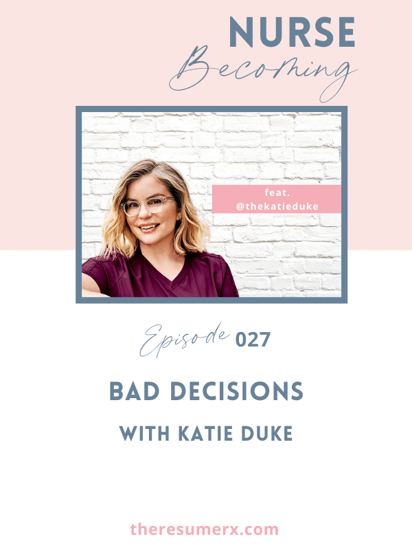 #027 Bad Decisions with Katie Duke