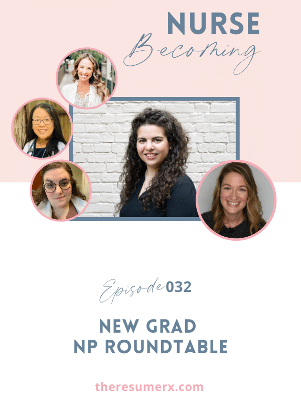 #032 New Grad NP Roundtable