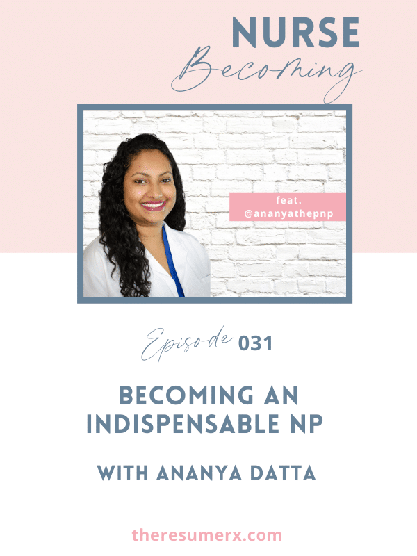 #031 Becoming an Indispensable NP with Ananya Datta