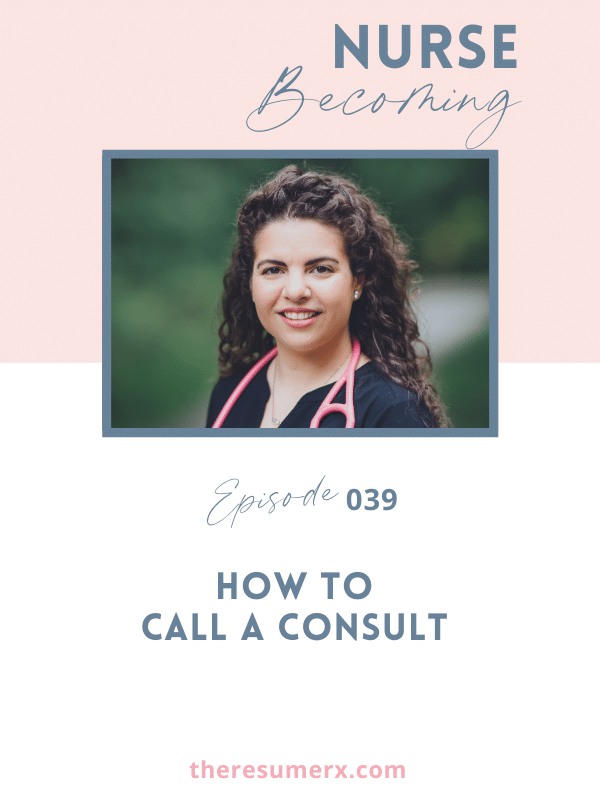 #039 How to Call a Consult