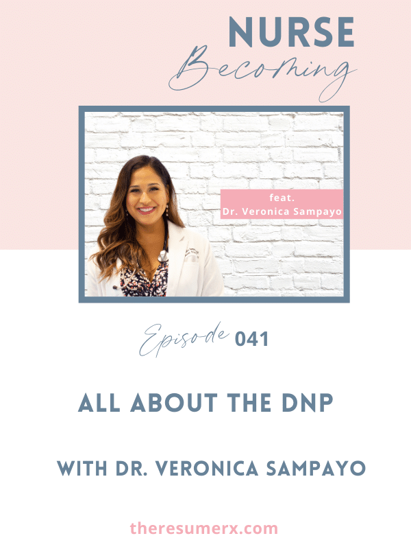 #041 All About the DNP with Dr. Veronica Sampayo