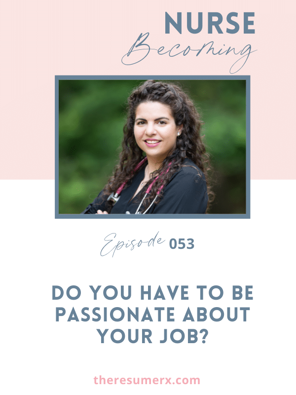 #053 Do You Have to be Passionate About Your Job?