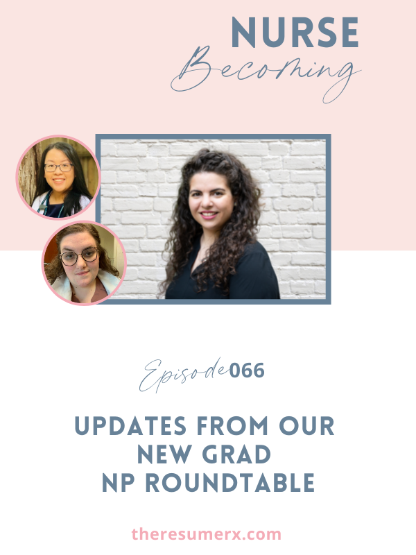 #066 Updates from Our New Grad NP Roundtable