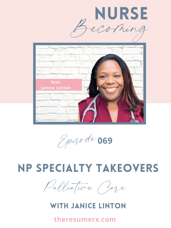 #069 NP Specialty Takeovers Podcast Series – Palliative Care with Janice Linton
