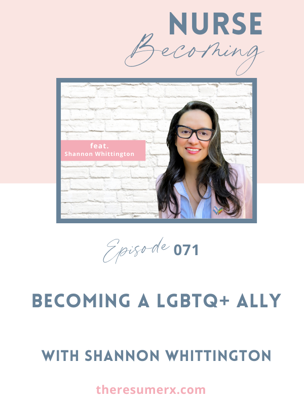 #071 Becoming a LGBTQ+ Ally with Shannon Whittington
